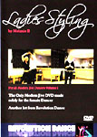 Ladies' Styling DVD